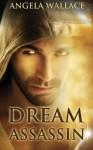 Dream Assassin - Angela Wallace