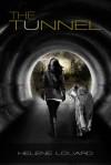 The Tunnel - Helene Louard