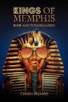 Kings of Memphis: Elvis and Tutankhamen - Carolyn Reynolds