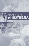 Advances in Anesthesia, Volume 22 - Carol L. Lake