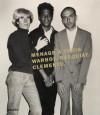 Menage a Trois: Andy Warhol, Jean-Michel Basquiat, Francesco Clemente - Dieter Buchhart