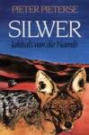 Silwer : Jakkals van die Namib - Pieter Pieterse