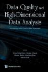 Data Quality and High-Dimensional Data Analysis: Proceedings of the DASFAA 2008 Workshops - Chee-yong Chan, Xiaofang Zhou, Vikram Pudi, Sanjay Chawla, Shazia Sadiq