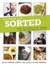 Beginners Get ... Sorted: Over 140 Simple, Tasty Recipes That Take the Fuss Out of Food - SORTED Crew, Ben Ebbrell, Barry Taylor