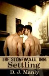The Stonewall Inn: Settling - D.J. Manly