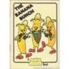 The Banana Bunch (A Munch Bunch book) - Giles Reed