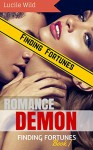 DEMON ROMANCE: Finding Fortunes (Paranormal BBW Menage Romance) (Submission to the Dark Forbidden Mate Series Book 1) - Lucile Wild