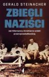 Zbiegli naziści - Gerald Steinacher, Maciej Antosiewicz
