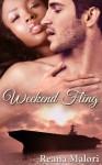 Weekend Fling - Reana Malori