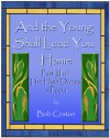 And the Young Shall Lead You Home - Bob Craton