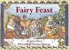 Fairy Feast - Tanya Sousa, Monique Bonneau