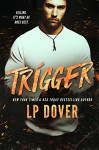 Trigger: A Circle of Justice Novel - Crimson Tide Editorial, Mae I Design, L.P. Dover