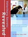Veterinary Secrets Revealed, Second Edition - Andrew Jones