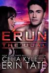 Erun (Scifi Alien Romance) (The Ujal Book 4) - Celia Kyle, Erin Tate