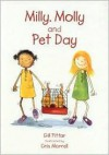 Milly, Molly and Pet Day - Gill Pittar, Cris Morrell