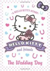 The Wedding Day (Hello Kitty and Friends, Book 5) - Linda Chapman, Michelle Misra