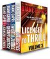 Licensed to Thrill: Volume 3, Justice #1-3 - Diane Capri