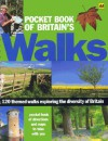 Pocket Book of Britain's Walks: 120 Themed Walks Exploring the Diversity of Britain - Seymour Papert, A.A. Publishing