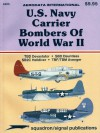 U.S. Navy Carrier Bombers Of WW II - Aerodata International