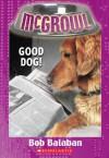 Good Dog! - Bob Balaban