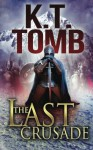 The Last Crusade - K T Tomb