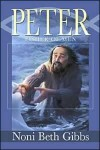 Peter: Fisher of Men - Noni Beth Gibbs