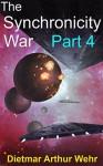 The Synchronicity War Part 4 - Dietmar Wehr