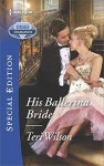His Ballerina Bride - Teri Wilson