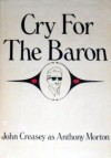Cry for the Baron - Anthony Morton