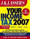 J.K. Lasser's Your Income Tax 2007: For Preparing Your 2006 Tax Return - J.K. Lasser Institute, K Lasser Institute J K Lasser Institute, J.K. Lasser, Lastj K Lasser