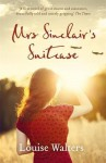 Mrs Sinclair's Suitcase by Walters, Louise (2014) Paperback - Louise Walters