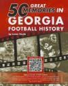 50 Great Memories in Georgia Football History - Loran Smith