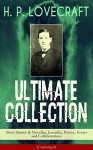 H. P. LOVECRAFT Ultimate Collection: Short Stories & Novellas, Juvenilia, Poetry, Essays and Collaborations (Unabridged): Dagon, Beyond the Wall of Sleep, ... Tomb, Ex Oblivione, The Beast in the Cave... - H. P. Lovecraft