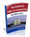 Offer and Compromise (Tax Bible Series) - Alexander Schaper, John Schaper, William Stewart