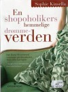 En Shopoholikers Hemmelige Drømmeverden - Torleif Sjøgren-Erichsen, Sophie Kinsella