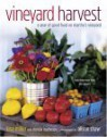 Vineyard Harvest: A Year of Good Food on Martha's Vineyard - Tina Miller, Christie Matheson