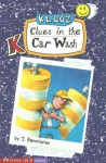 Clues in the Car Wash - J. Banscherus