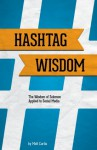 Hashtag Wisdom - Matt Curtis, Amy Curtis