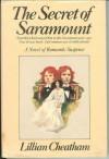 The Secret of Saramount - Lillian Cheatham