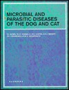 Microbial and Parasitic Diseases of the Dog and Cat - P.J. Quinn, William J. Donnelly, M.E. Carter