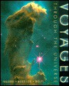 Voyages Through the Universe - Andrew Fraknoi, David Morrison, Sidney Wolff