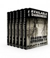 Available Darkness: Season One (Episodes 1-6) - David W. Wright, Sean Platt