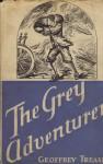 The Grey Adventurer - Geoffrey Trease