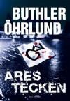 Ares tecken - Dan Buthler, Dag Öhrlund