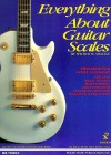 Everything About Guitar Scales - Wilbur M. Savidge