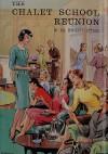 The Chalet School Reunion (The Chalet School, #50) - Elinor M. Brent-Dyer