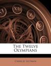 The Twelve Olympians - Charles Seltman