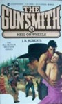The Gunsmith #054: Hell on Wheels - J.R. Roberts