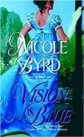 Vision in Blue - Nicole Byrd