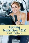 Cycling Nutrition 102: Fast Weight Loss - Cathy Wilson